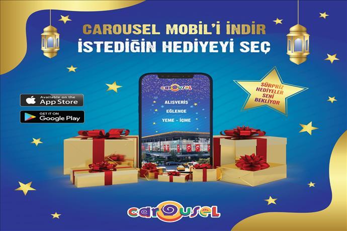 Carousel Mobil ile Ramazan Ayı Boyunca Dilediğin Hediyeyi Kazan!