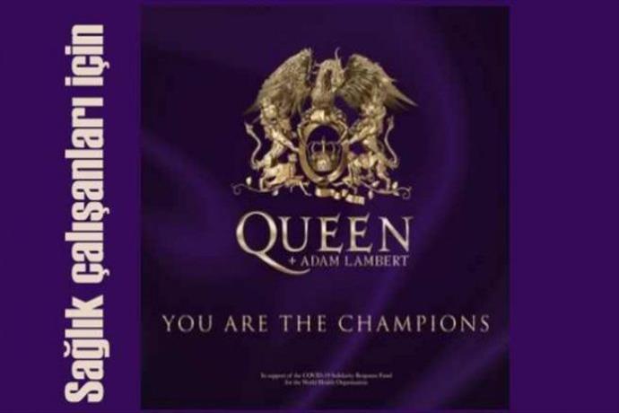 Queen'den sağlık çalışanlarına: You Are The Champions