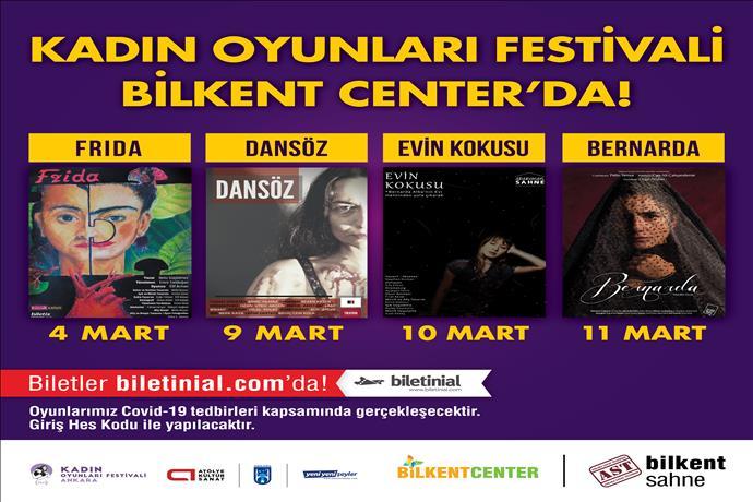 Kadın Oyunları Festivali Bilkent Center'da