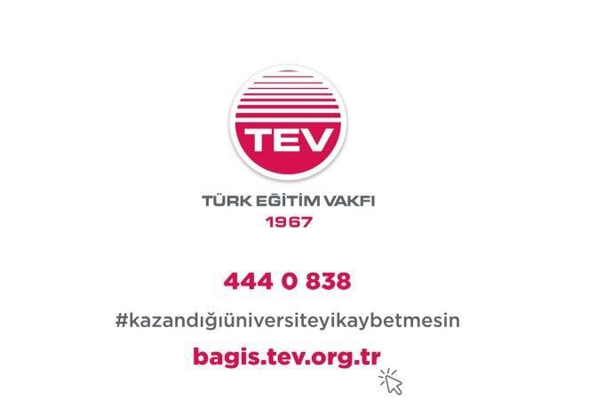 TEV'den gençler Kazandığı Üniversiteyi Kaybetmesin çağrısı