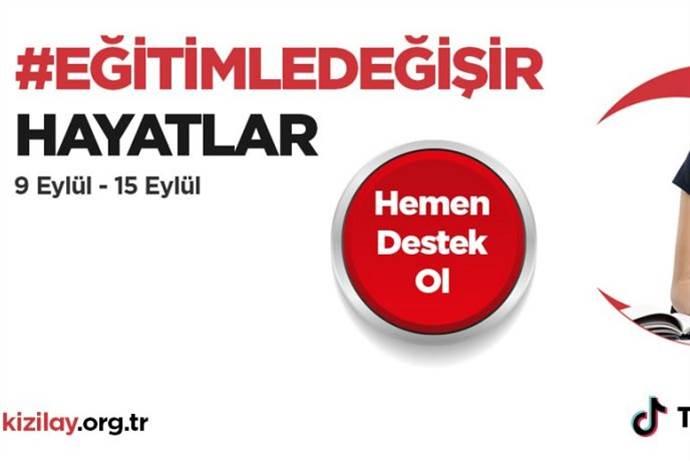 TikTok ve Türk Kızılay'dan Eğitimle Değişir kampanyası