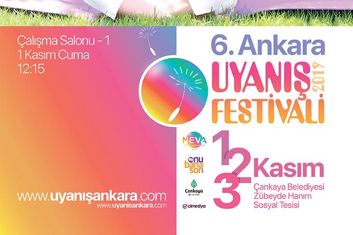 Ankara 6. Uyanış Festivali başlıyor...