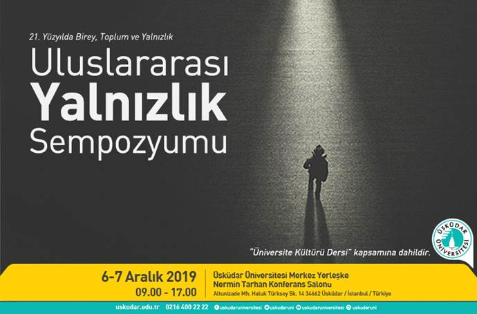 Uluslararası Yalnızlık Sempozyumu, Üsküdar Üniversitesi'nde gerçekleşecek