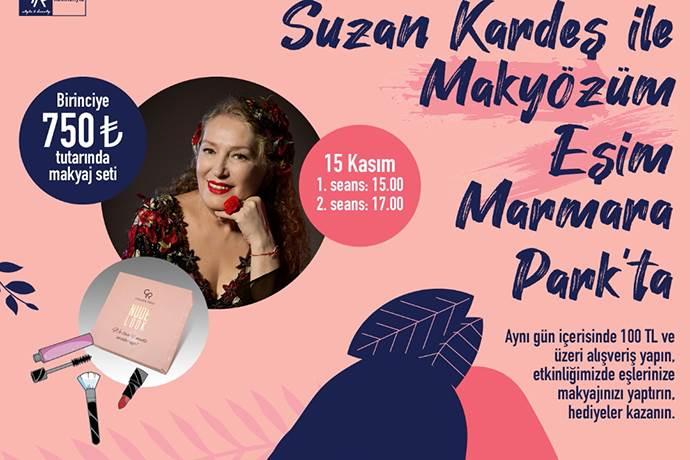 Marmara Park'ta 'Suzan Kardeş ile Makyözüm Eşim' etkinliği