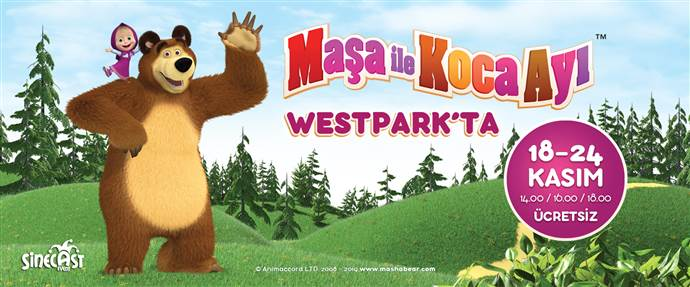 Maşa ile Koca Ayı Westpark'ta çocuklarla buluşacak