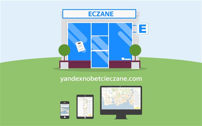 Yandex'in nöbetçi eczaneler internet sitesi açıldı