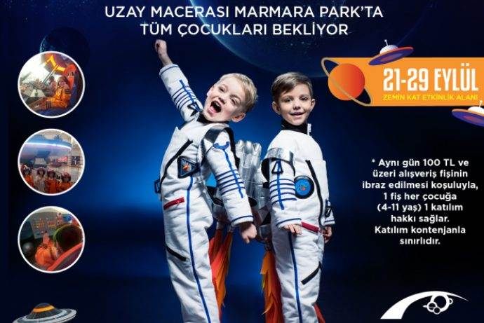 Marmara Park AVM Uzay Macerasına çağırıyor