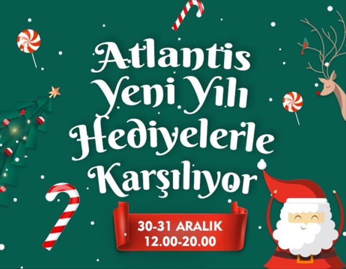 Atlantis yeni yılı hediyelerle karşılıyor