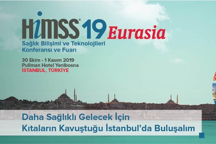30 Ekim'de HIMSS'19 Eurasia Fuarı gerçekleşecek