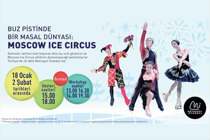 "Dünyaca ünlü buz sirki ""Moscow Ice Circus"" Metropol İstanbul'da"