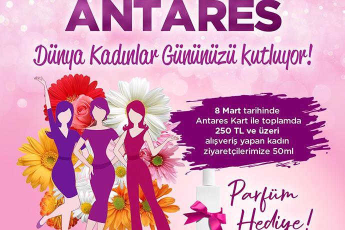 8 Mart'ta Anteras'ta kadınlara özel kampanya