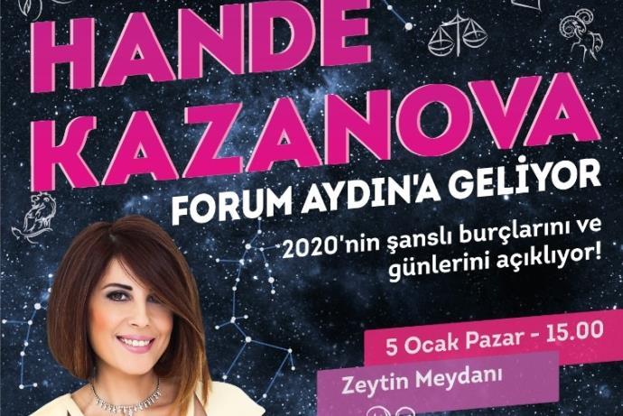 Forum Aydın'da Hande Kazanova ile 2020 burç yorumu