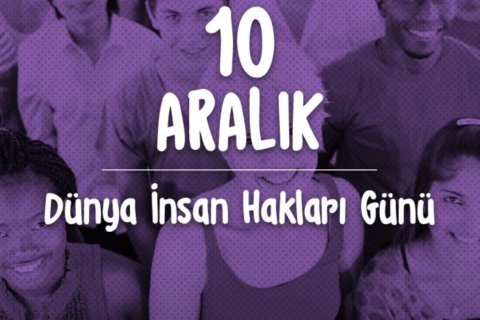 Bugün 10 Aralık İnsan Hakları Günü!