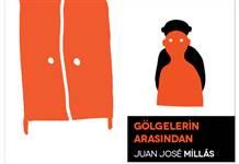 Juan José Millás'ın Son Romanı: Gölgelerin Arasından