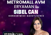 Metromall AVM'nin 2'nci yaş armağanı ücretsiz Sibel Can konseri