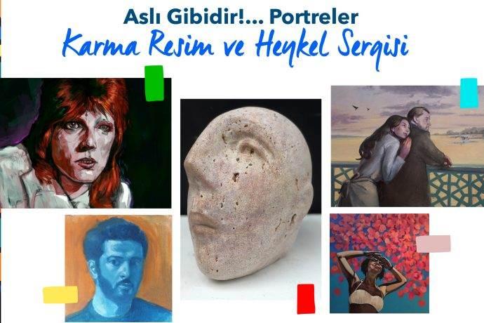 Aslı Gibidir Portreler karma resim ve heykel sergisi
